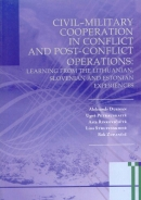 Civil-military cooperation in conflict and post-conflict operations